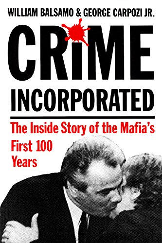 Crime Incorporated By William Balsamo