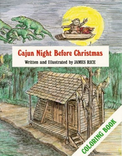 Cajun Night Before Christmas (R) Coloring Book By Illustrated by James Rice