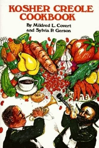 Kosher Creole Cookbook By Mildred L. Covert