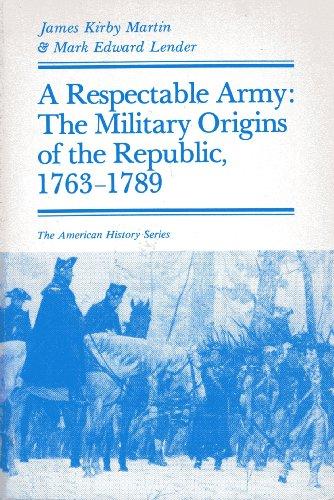 A Respectable Army By Mark Edward Lender
