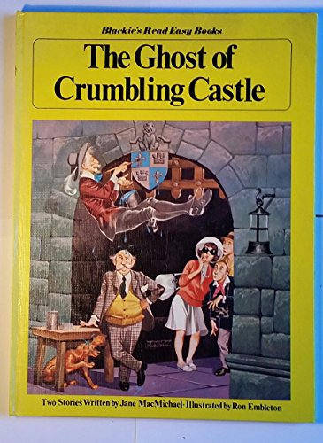 The Ghost of Crumbling Castle (Lamplight Read Easy Books) By Jane MacMichael