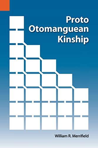 Proto Otomanguean Kinship By William R Merrifield