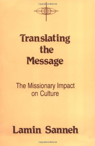 Translating the Message By Lamin O. Sanneh