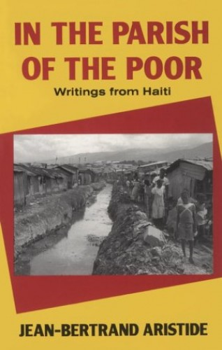 In the Parish of the Poor By Jean-Bertrand Aristide