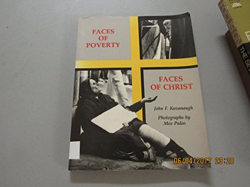 Faces of Poverty By John F. Kavanaugh