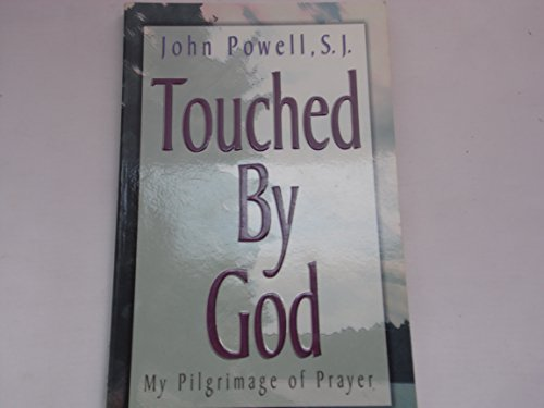 Touched by God By J Powell