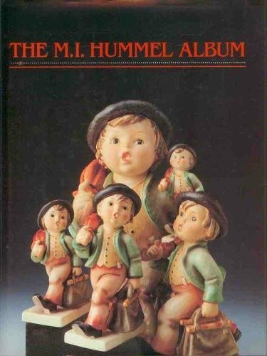 The M I Hummel Album By Robert Miller, PH. D.