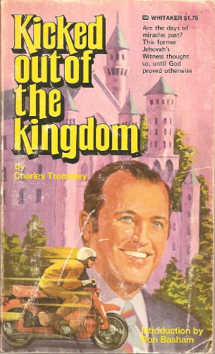 Kicked out of the Kingdom By Charles Trombley