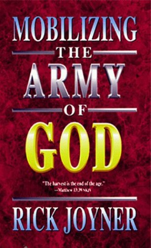 Mobilizing the Army of God By Rick Joyner