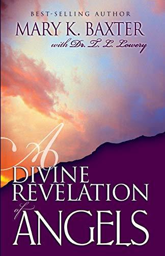Divine Revelation of Angels By M. Baxter