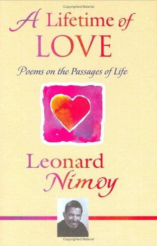 A Lifetime of Love By Leonard Nimoy