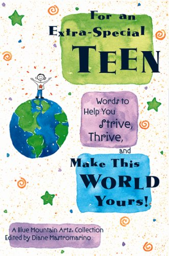 For an Extra-Special Teen By Edited by Diane Mastromarino