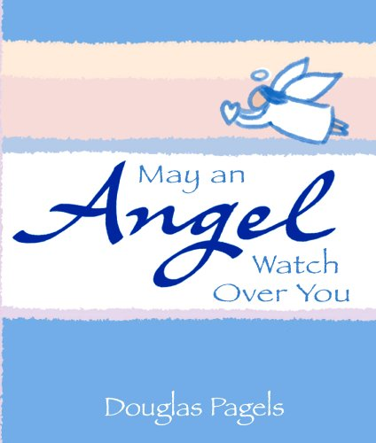 May an Angel Watch Over You By Blue Mountain Arts