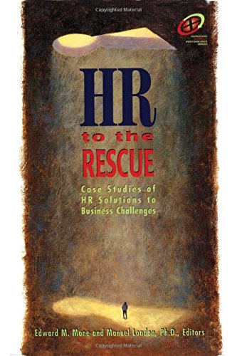 HR to the Rescue By Edward M. Mone