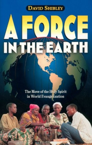Force in the Earth By David Shibley