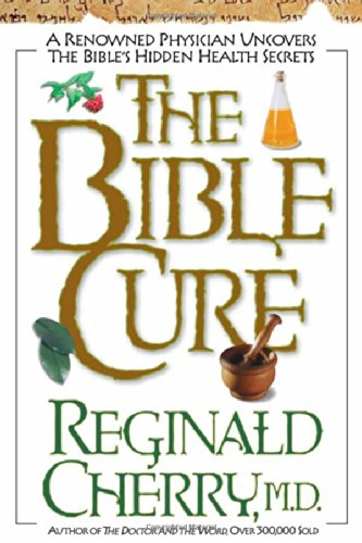 Bible Cure by Reginald Cherry