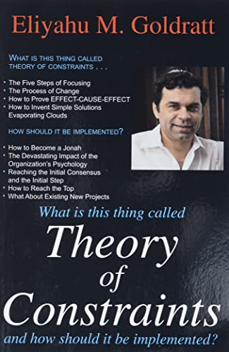 Theory of Constraints by Eliyahu M. Goldratt