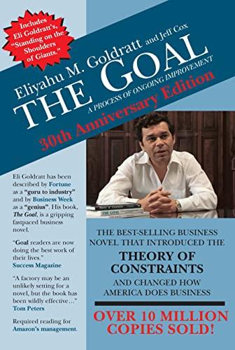 Goal The Goal: A Process of Ongoing Improvement By Eliyahu M Goldratt