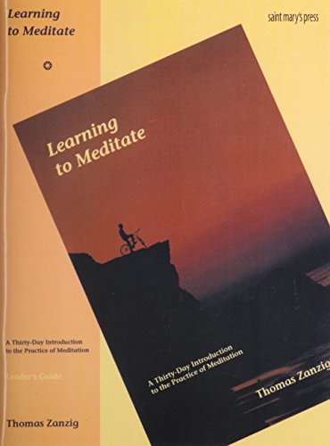 Learning to Meditate: Leader's Guide: Thirty Day Introduction to the Practice of Meditation By Thomas Zanzig