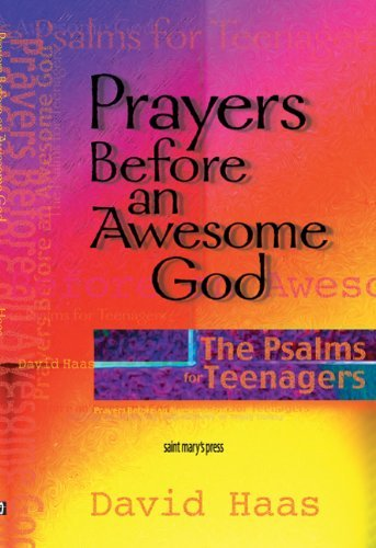 Prayers Before an Awesome God By David Haas