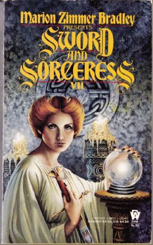 Bradley Marion Z. : Sword and Sorceress Book VII By Edited by Marion Zimmer Bradley