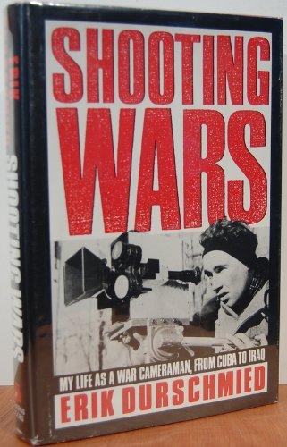 Shooting Wars By Erik Durschmied