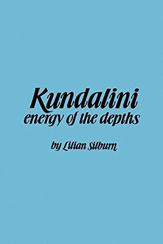 Kundalini By Lilian Silburn