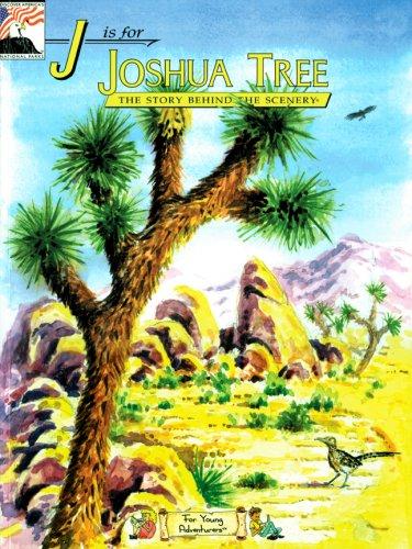 J Is for Joshua Tree By Rosen