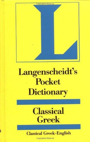 Classical Greek Langenscheidt Pocket Dictionary By Karl Feyerabend