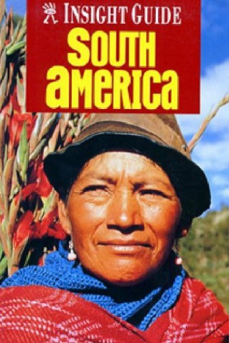 South America By Insight Guides