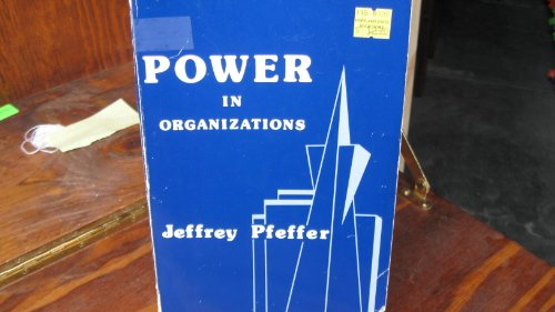 Power in Organizations By Jeffrey Pfeffer