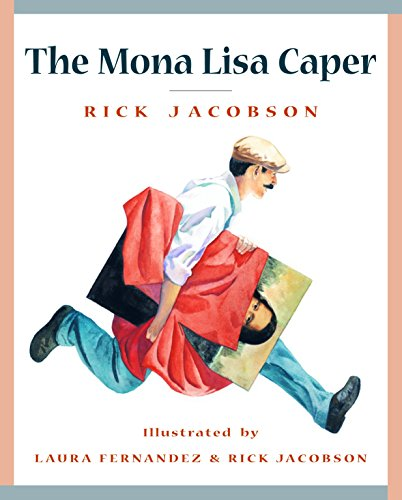 The Mona Lisa Caper By Rick Jacobson
