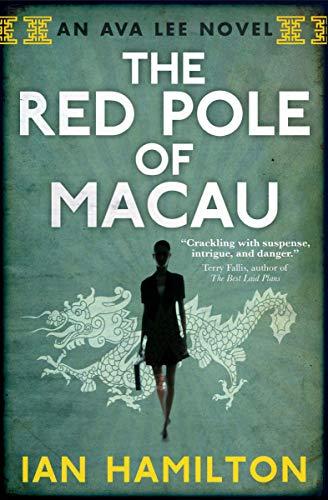 The Red Pole of Macau By Ian Hamilton