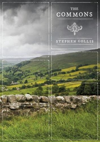 The Commons By Stephen Collis