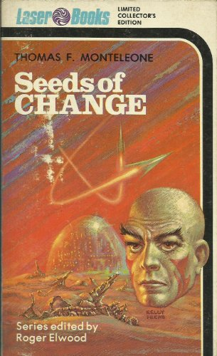 Seeds of Change By Thomas F. Monteleone