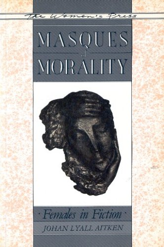 Masques of Morality By Johan Lyall Aitken