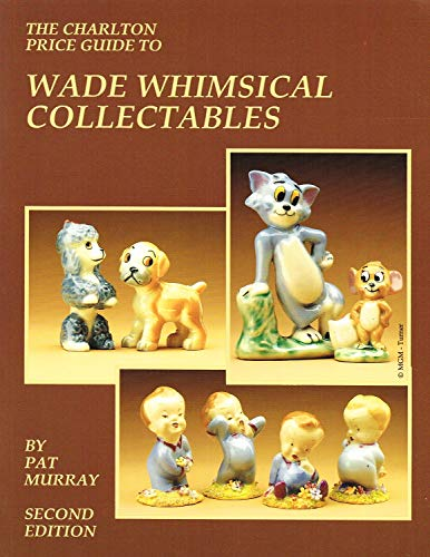 Wade Whimsical Collectables (2nd Edition) - The Charlton Price Guide By Pat Murray