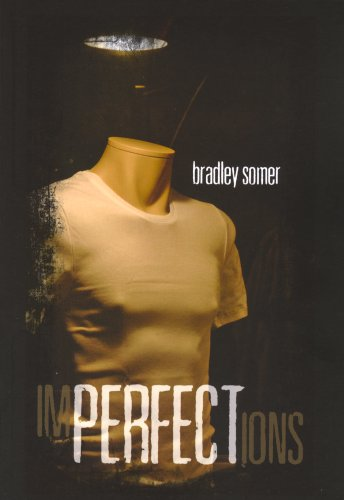 Imperfections By Bradley Somer