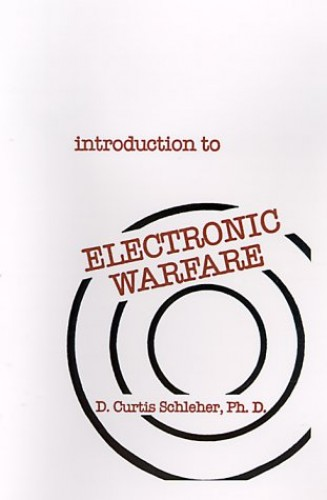 Introduction to Electronic Warfare By D. C. Schleher