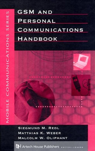 GSM and Personal Communications Handbook By Siegmund H. Redl