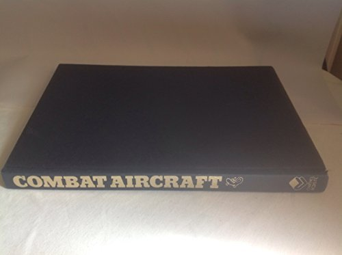 The Encyclopedia of the World's Combat Aircraft By Bill Gunston