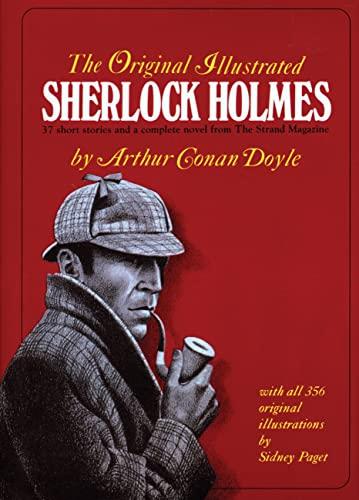 The Original Illustrated Sherlock Holmes By Sir Arthur Conan Doyle