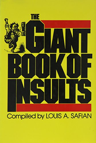 The Giant Book of Insults By Louis A. Safian