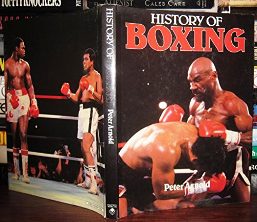 History of Boxing By Peter Arnold