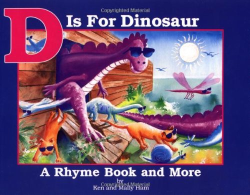 D is for Dinosaur By Ken Ham