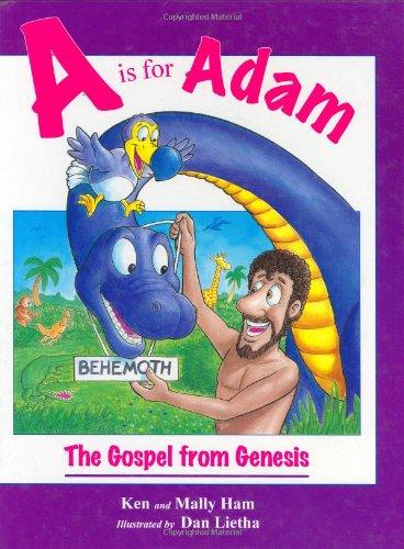 A is for Adam By Ken Ham