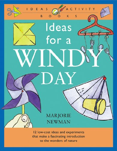 Ideas for a Windy Day (Ideas Activity Books) By Marjorie Newman