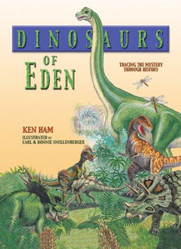 Dinosaurs of Eden von Ken Ham