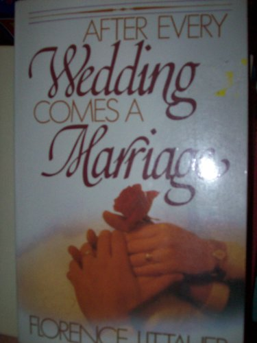 After Evry Wedding Cms Mrrge Littauer Florence By Florence Littauer