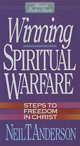 Winning Spiritual Warfare By Neil T. Anderson